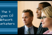 The 3 Types of Network Marketers