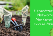 3 Investments Network Marketers Should Make