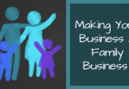 Making Your Business A Family Business 1