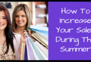 How To Increase Your Sales During The Summer